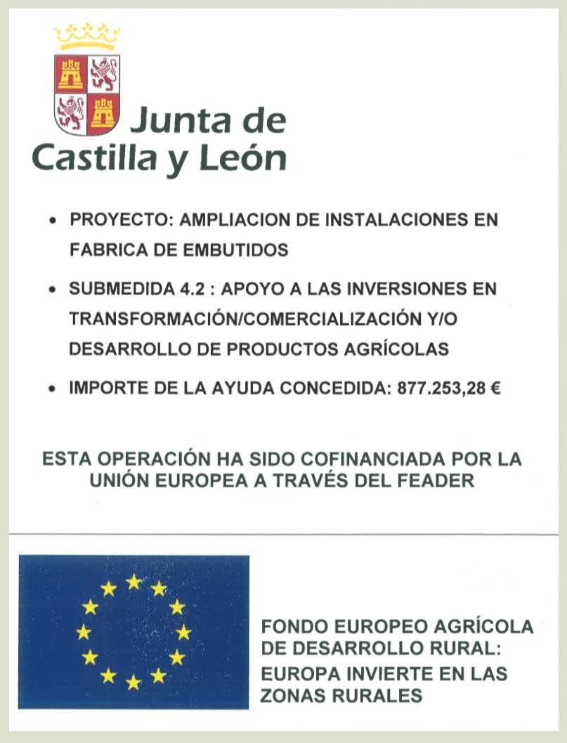 Ampliación de instalaciones en fábrica de embutidos cofinanciada por la UNIÓN EUROPEA a través del FEADER